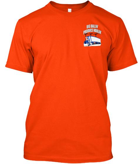 Big Ballin Produce Haulin' Orange T-Shirt Front