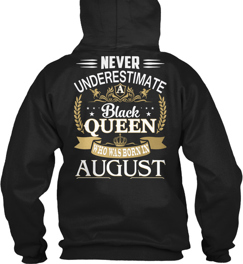 Black Queen   August Black T-Shirt Back