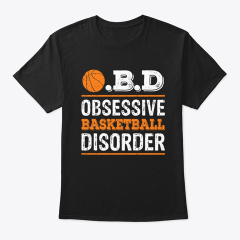 O.B.D. Obsessive Basketball Disorder Tee Black T-Shirt Front