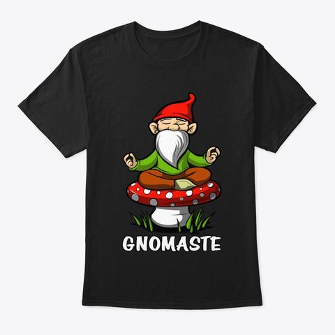 Gnome Meditation Gnomaste Black T-Shirt Front