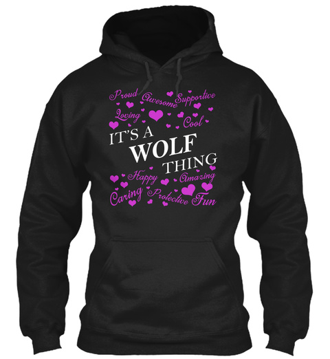 It's A Wolf Thing Black T-Shirt Front
