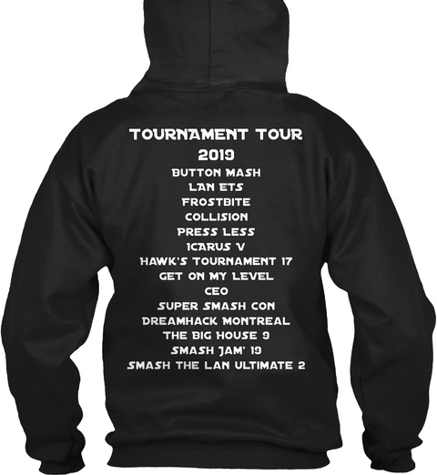 Tournament Tour 2019 Button Mash Lan Ets Frostbite Collision Press Less Icarus V Hawk's Tournament 17 Get On My Level... Black T-Shirt Back