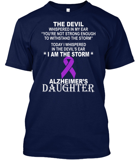 The Devil Whispered In My Ear Youre Not Strong Enough To Withstand The Storm Today I Whispered In The Devils Ear I Am... Navy T-Shirt Front