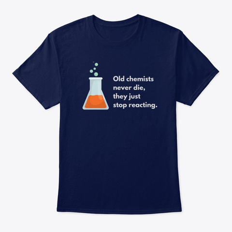 Just For Chemistry Lovers. Navy T-Shirt Front