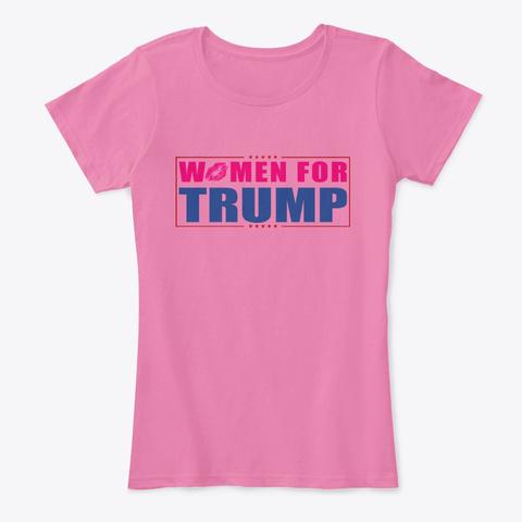Women For Trump True Pink T-Shirt Front