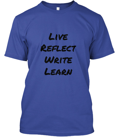 Live Reflect Write Learn Deep Royal T-Shirt Front