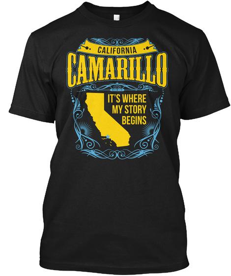 California Camarillo It's Where My Story Begins Black T-Shirt Front