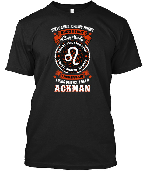 Good Heart Ackman Family Name T Shirt Black T-Shirt Front