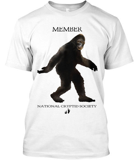 Member National  Cryptid Society White T-Shirt Front