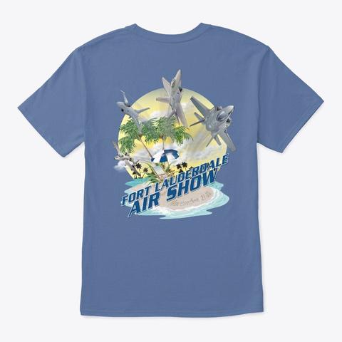 2020 Fort Lauderdale Air Show T Shirt Denim Blue T-Shirt Back