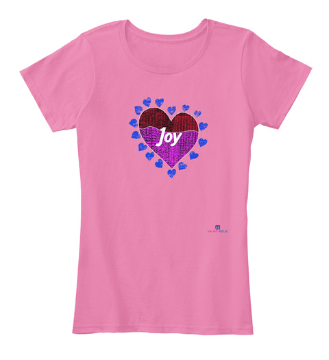 Purple Joy True Pink T-Shirt Front