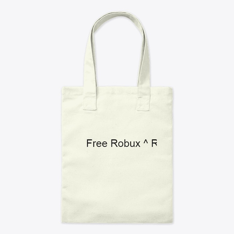 ^Free Robux^ Roblox Free Robux Generator Natural T-Shirt Front