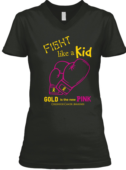 Fight Like A Kid Gold Is The New Pink Childhood Cancer Awareness Black T-Shirt Front