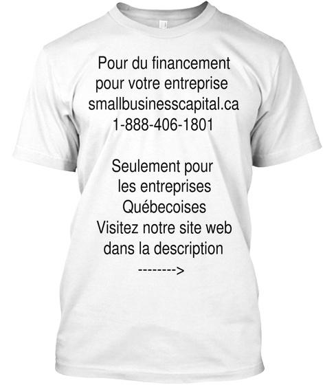 Pour Du Financement Pour Votre Enterprise White T-Shirt Front