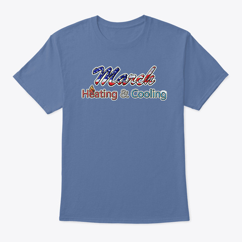 March Heating And Cooling  Denim Blue T-Shirt Front