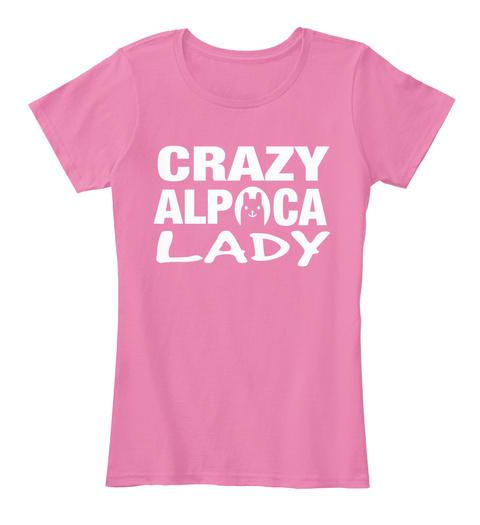 Crazy Alpaca Lady True Pink T-Shirt Front