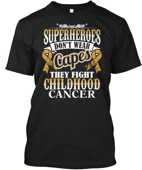 Superheroes Fight Childhood Cancer Black T-Shirt Front