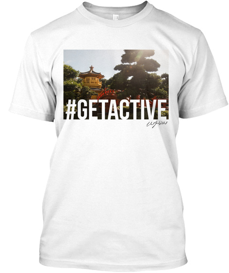 """Celebration"" Series... #Getactive White T-Shirt Front"