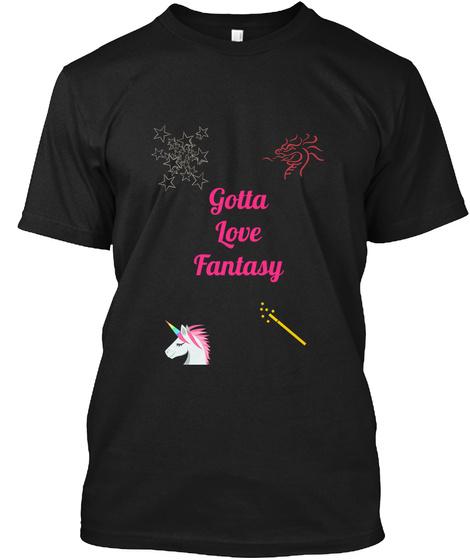 GottaLove Fantasy Black T-Shirt Front