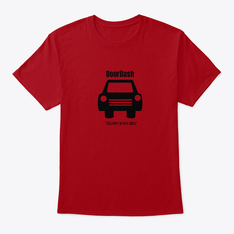 Doordash   Delivery With A Smile Deep Red T-Shirt Front