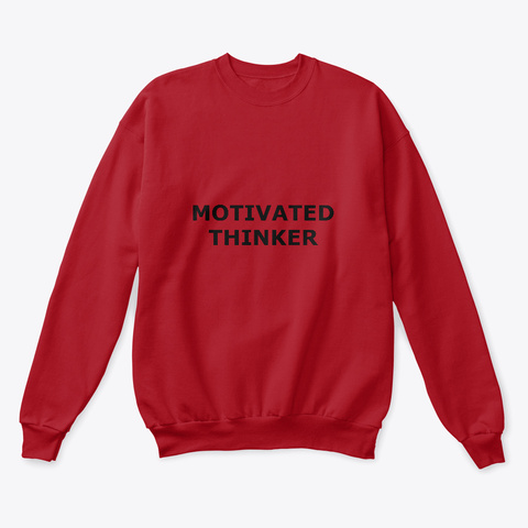 Motivated Thinker  Deep Red  T-Shirt Front