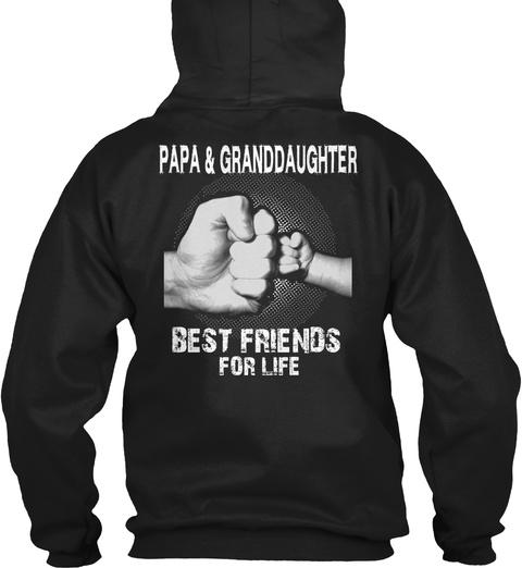 Papa & Granddaughter Best Friends For Life Black T-Shirt Back