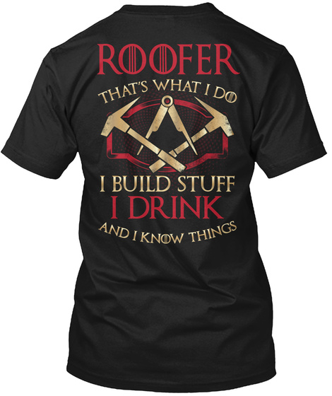 This Roofer Know Things Black T-Shirt Back