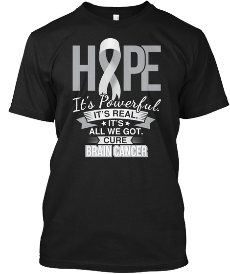 Hope Is Powerful Brain Cancer Black T-Shirt Front