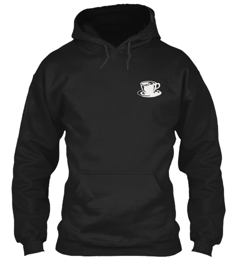 Barista  Limited Edition Black Sweatshirt Front