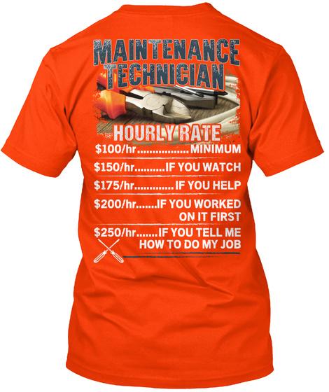 Maintenance Technician Hourly Rate Orange T-Shirt Back