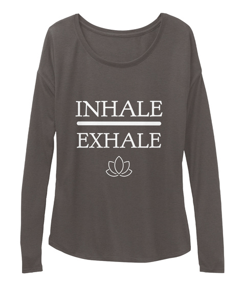 Inhale Exhale Dark Grey Heather Long Sleeve T-Shirt Front