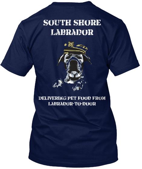 South Shore Labrador Delivering Pet Food From Labrador To Door Navy T-Shirt Back