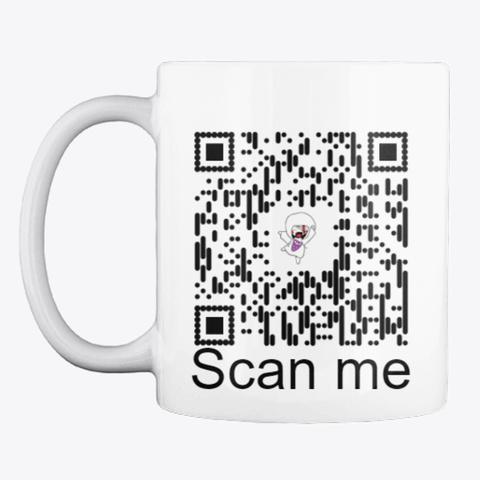 Scan Me Mug  White T-Shirt Front