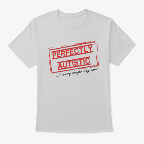 Perfectly Autistic Men's Classic Tee Light Steel T-Shirt Front