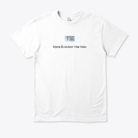 Alpha Evolution Vital Keto Reviews White T-Shirt Front