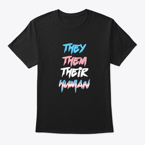 They Them Their Human Black Camiseta Front