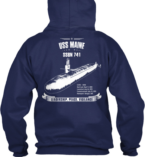Uss Maine Ssbn 741 Leadership Peace Vigilance Navy T-Shirt Back
