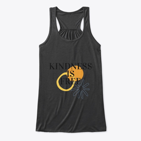 Kindness Is Free Dark Grey Heather T-Shirt Front