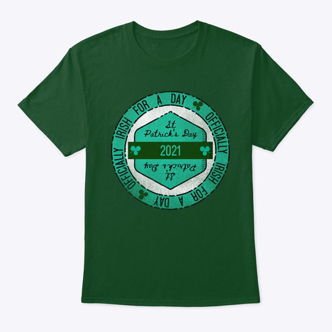Irish In 2021 Deep Forest T-Shirt Front