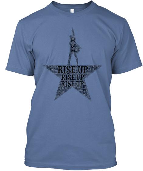 Rise Up Rise Up Rise Up Denim Blue T-Shirt Front