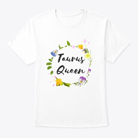Taurus Queen Floral White T-Shirt Front
