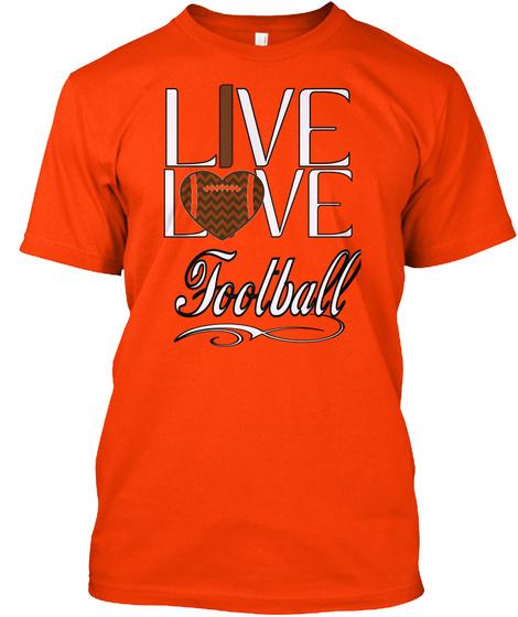 I Live L.. Ve Football Orange T-Shirt Front