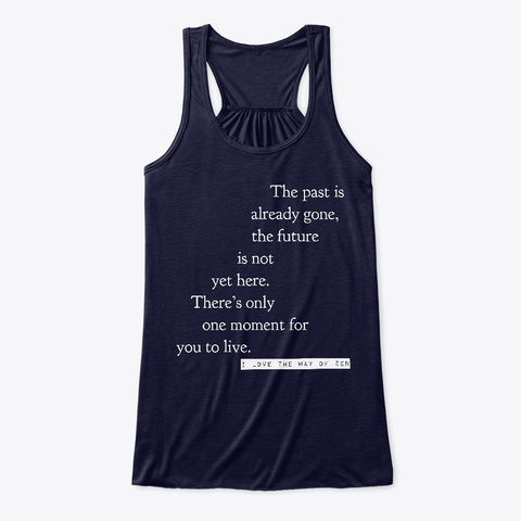 There Is Only One Moment For You To Live Midnight Camiseta Front