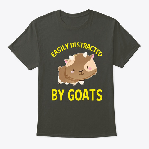 Easily Distracted  By Goats Farm Animals Smoke Gray T-Shirt Front