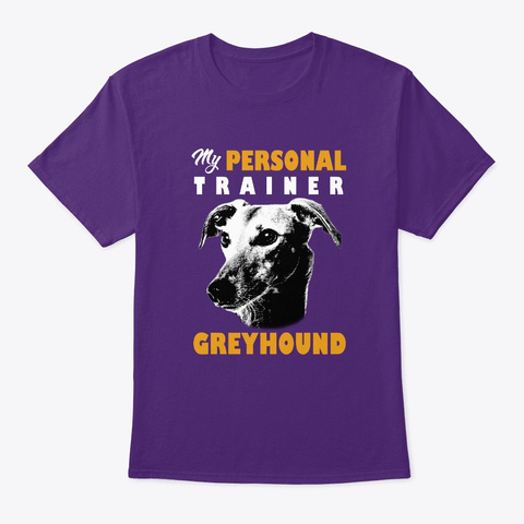 Personal Trainer Is Greyhound T Shirt Purple T-Shirt Front