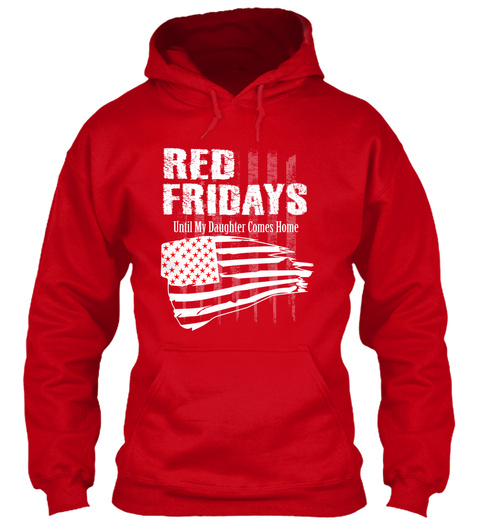 Red Friday Remember Daughter Red T-Shirt Front