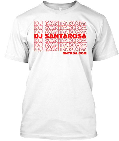 Dj Santarosa Thank You   Summer 18 White T-Shirt Front