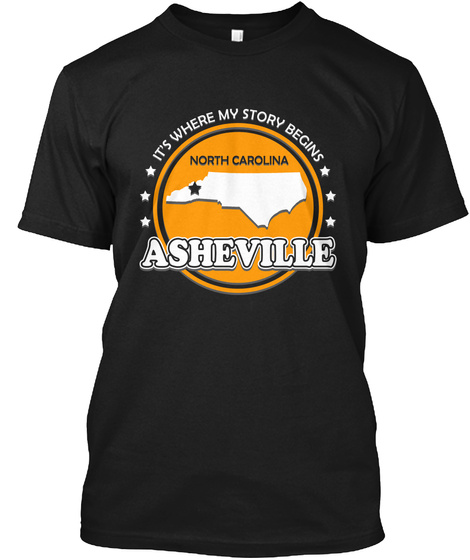 It's Where My Story Begins Asheville Black T-Shirt Front