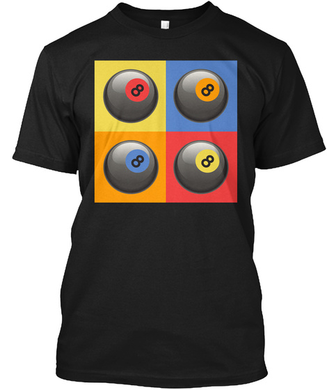 Pool Player: Eight Ball Art! Black T-Shirt Front