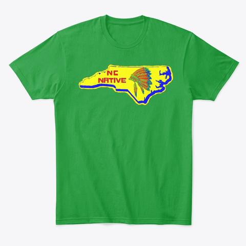 Nc Native  Kelly Green T-Shirt Front